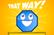 That Way