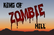 King of Zombie Hill