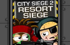 City Siege 2:Resort Siege