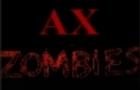 AX zombies