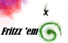 Fritzz 'em