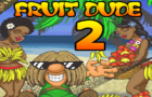 Fruit Dude 2