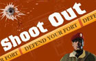 ShootOut(defend the fort)