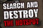 SearchAndDestroy: Hotspot