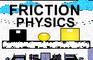Friction Physics