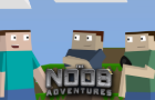 The Noob Adventures Episode 1