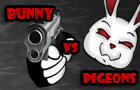 Bunny Vs Pigeons