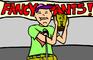 Hey, Mr. Fancy Pants!