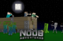 The Noob Adventures Episode 2