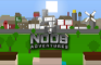 The Noob Adventures Episode 3