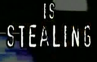 Stealing, its a crime