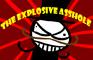 The Exploding asshole
