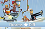 Dreams 5 Differences