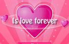 Is love forever tester