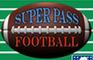 Super Pass Football