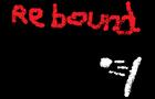 Rebound 1
