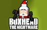 Boxhead X-Mas Nightmare