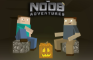 The Noob Adventures Episode 5