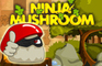 Ninja Mushroom