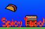 Spicy Taco!