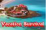 Vacation Survival