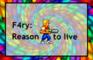 F4RY: Reason to live