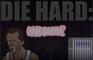Die Hard: Live Softly