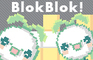 BlokBlok!