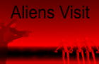 Aliens Visit