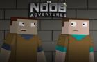 The Noob Adventures Episode 7