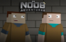 The Noob Adventures Episode 7