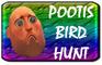 The Pootis Bird Hunt