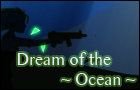 Dream of the Ocean
