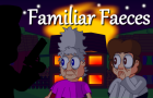 2.6 Familiar Faeces