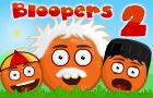 Bloopers 2