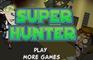 Super Hunter