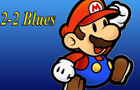 2-2 Blues with Lyrics