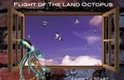 Flight of the LandOctopus