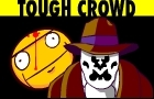 Tough Crowd (Watchmen)