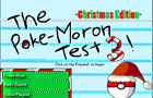 The Poke Moron Test 3