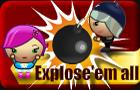 Explose'em all