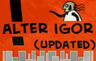 Alter Igor (new)