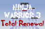 Ninja Warrior 3: TR