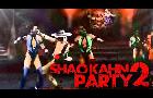 Shao Kahn Party 2