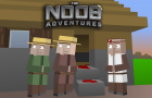 The Noob Adventures Episode 10