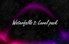 Waterfalls - Level Pack