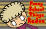 Funny School Things Redux