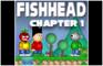 Fishhead: Chapter 1