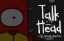 Talk Head