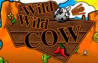 Wild Wild Cow